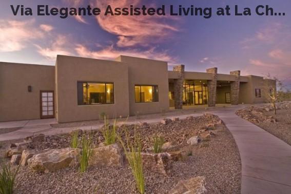 Via Elegante Assisted Living at La Ch...