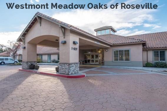 Westmont Meadow Oaks of Roseville