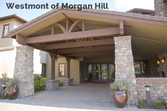 Westmont of Morgan Hill