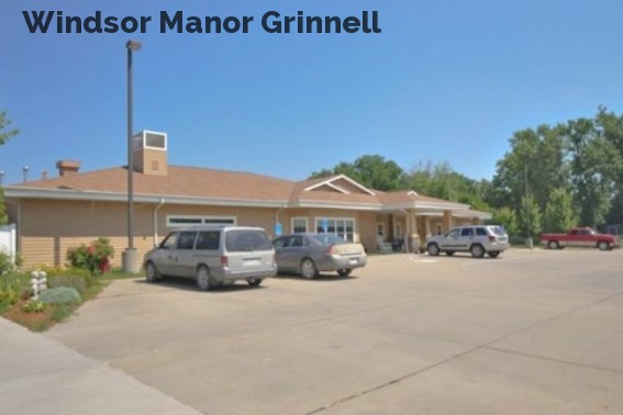 Windsor Manor Grinnell