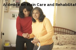 Ardmore on Main Care and Rehabilitati...