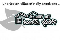 Charleston Villas of Holly Brook and ...