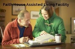 Faith House Assisted Living Facility