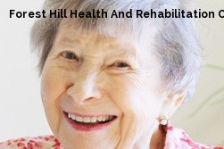 Forest Hill Health And Rehabilitation Center