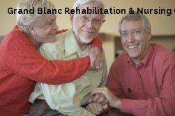 Grand Blanc Rehabilitation & Nursing Center