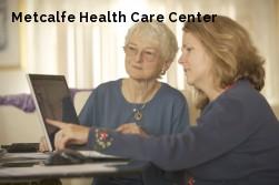 Metcalfe Health Care Center