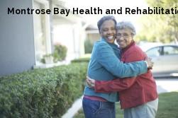 Montrose Bay Health and Rehabilitation Center