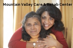 Mountain Valley Care & Rehab Center