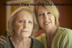 Mountain View Nursing And Rehabilitat...