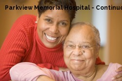 Parkview Memorial Hospital - Continuous Care Center