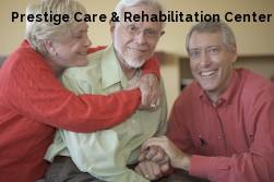 Prestige Care & Rehabilitation Center...