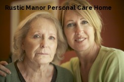 Rustic Manor Personal Care Home