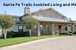Santa Fe Trails Assisted Living and Memory Care Community