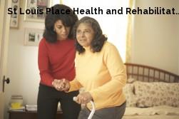 St Louis Place Health and Rehabilitat...