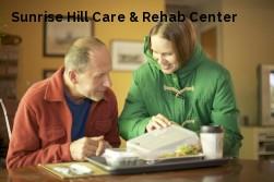 Sunrise Hill Care & Rehab Center
