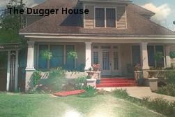 The Dugger House