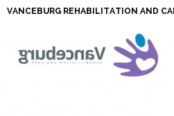 VANCEBURG REHABILITATION AND CARE