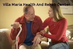 Villa Maria Health And Rehab Center