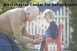 Westchester Center For Rehabilitation & Nursing