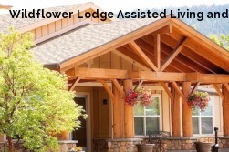 Wildflower Lodge Assisted Living and ...